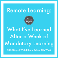 What I've Learned After a Week of Mandatory Online Learning